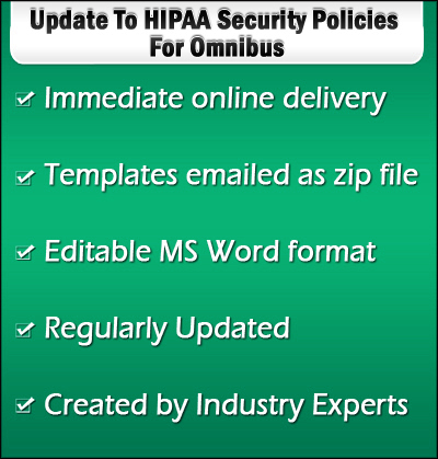 Omnibus Updates To Hipaa Privacy And Security Policy Templates Suite